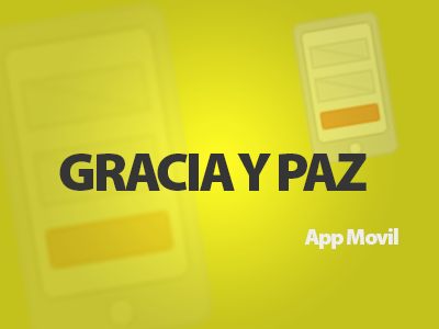 App Movil- Iglesia Gracia y Paz
